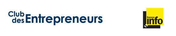 Club des Entrepreneurs sur France Info le 23/01/2015